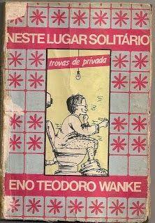 *** BLOG AUTOBIOGRAFIA DO TROVADOR ***: TROVANDO ENO TEODORO WANKE * Antonio Cabral Filho ...