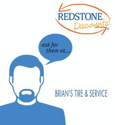Save on your next auto service at Brian's Tire & Service! Just use your Redstone debit or credit card and ask for the Redstone Discount! Click to see what you can save on your next visit.