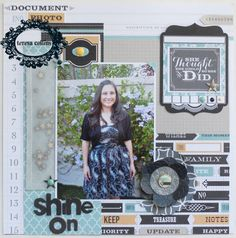 TERESA COLLINS DESIGN TEAM: Shine On Memorabilia Layout by @Suzanne, with a Z, with a Z, with a Z Sergi