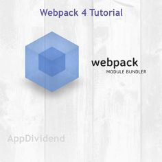 Webpack 4 Tutorial With Example From Scratch