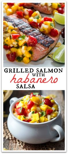 Sweet mangoes temper the hot habanero salsa in this flavorful grilled salmon recipe!