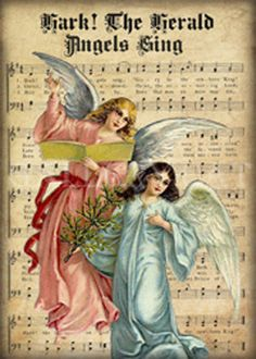 The Herald Angels Sing ~ A Christmas carol that first appeared in 1739 in the collection Hymns & Sacred Poems, written by Charles Wesley. 'Hark 'd herald angels sing' :) Christmas Sheet Music, Victorian Christmas, Vintage Christmas Cards, Christmas Pictures, Christmas Angels, Christmas Crafts, Christmas Collage, Holiday Images, Sheet Music Art