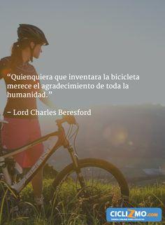 """""""Quiequiera que seas, gracias por tan genial invención"""" - Visítanos en CICLIZMO.COM (Tienda Online) #FrasesCiclizmo"""