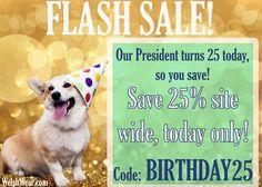 SAVE 25% SITE WIDE TODAY ONLY! Use the code: BIRTHDAY25 at checkout!    #corgiinabowtie #welshwear #preppy #ETLTIL #corgination #corgi #flashsale #flashsalefriday #birthdaysale #preppystyle