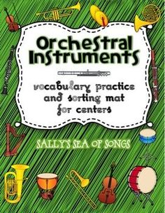 Featuring 16 instruments of the orchestra, this set of instrument picture cards and two sorting mats are great for centers or small group practice. Task cards with simple directions guide students to sort instrument picture cards by name or by instrument family. Answer sheets for self-checking & correction. High-color & low-color options are provided. Flute, clarinet, oboe, bassoon, trumpet, trombone, French horn, tuba, violin, double bass, harp, piano, snare drum, bass drum, timpani, cy