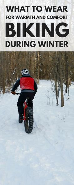 What to wear for cold weather biking as part of your winter cycling outfit for warmth and comfort, suggestions from head to toe. Dress in layers if you're mountain biking or fat biking in the snow on the trails! Layering for cold weather cycling will do the body good!