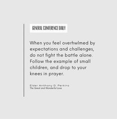 Inspiring Messages, Inspirational Message, Lds Org, General Conference, Feeling Overwhelmed, Jesus Christ, Battle, Prayers, How Are You Feeling
