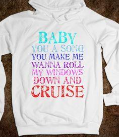 Love this song! Florida Georgia Line - Cruise
