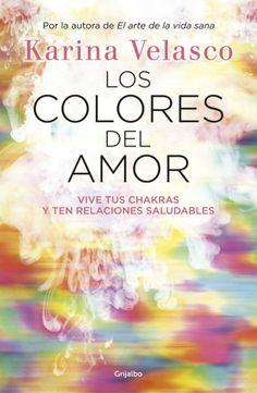 LOS COLORES DEL AMOR de Karina Velasco – Primer Capítulo