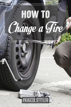 Check out How to Change a Tire Safely |Homestead Tips at http://pioneersettler.com/change-tire-safely-homestead-tips/