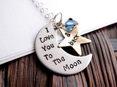 I Love You To The Moon And Back.  Crescent Shaped Pendant with Star & Swarovski Crystal.
