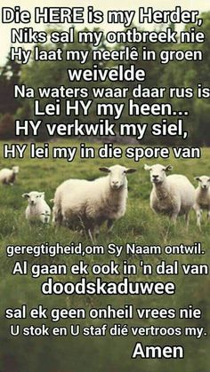 My Herder Scripture Verses, Bible Quotes, Afrikaanse Quotes, Goeie More, Psalm 23, Morning Greeting, Inspirational Thoughts, Faith In God, Word Of God