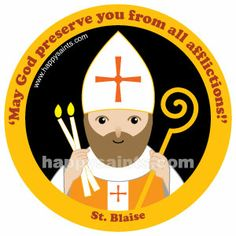 Happy Saints - St. Blaise
