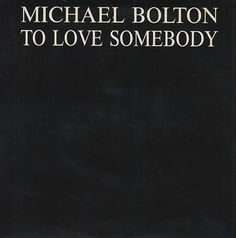 """For Sale - Michael Bolton To Love Somebody Austria Promo  CD single (CD5 / 5"""") - See this and 250,000 other rare & vintage vinyl records, singles, LPs & CDs at http://eil.com"""