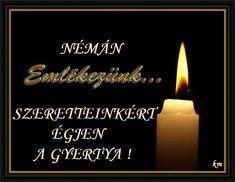 Halottak napjára,Van az emlék,Halottak napja ,Vajon miért is jó temetőbe…