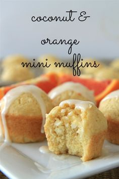 coconut & orange mini muffins - made these and i swear they look just like the pic :) delish too!!
