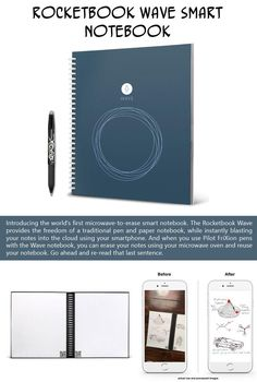 Introducing the world's first microwave-to-erase smart notebook. The Rocketbook Wave provides the freedom of a traditional pen and paper notebook, while instantly blasting your notes into the cloud using your smartphone. And when you use Pilot FriXion pens with the Wave notebook, you can erase your notes using your microwave oven and reuse your notebook. Only $27.