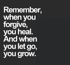 #Forgive. As a little girl, I was so conflicted about forgiveness. After a string of heartbreaks and some personal failures, I know that learning to forgive others and myself is the ultimate form of love. By choosing to love myself and to move on from my mistakes, I can grow and change.