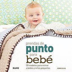 Prendas de punto para beb 50 modelos para mimar a bebs y nios pequeos Spanish Edition -- You can find more details by visiting the image link.