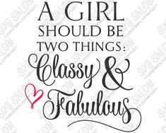 A Girl Should Be Two Things: Classy And Fabulous Coco Chanel Quote Word Art Vinyl Decal Cutting File in SVG, EPS, DXF, JPEG, and PNG Format
