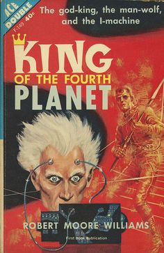 Ace Books F-149b - Robert Moore Williams - King of the Fourth Planet - 1962
