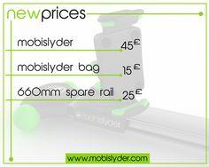 New prices! Get your mobislyder and start shooting the next blockbuster now! Mobislyder: 45£ Mobislyder Bag: 15£ 660mm Spare Rail: 25£ www.mobislyder.com