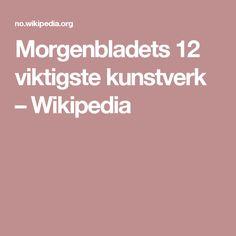 Morgenbladets 12 viktigste kunstverk – Wikipedia