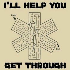 I'll help you get through. #StarOfLife #EMS