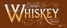 Whiskey, Whiskey, Whiskey!