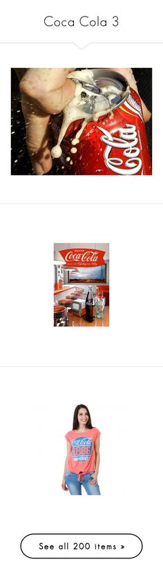 """""""Coca Cola 3"""" by stockmon ❤ liked on Polyvore featuring coca cola, backgrounds, coke, tops, t-shirts, red top, red tee, vintage t shirts, slim t shirt and vintage red t shirt"""