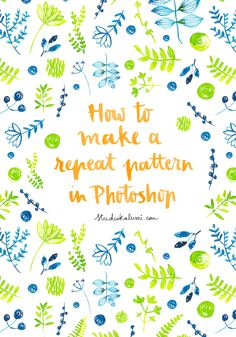Tutorial How to make a repeat pattern in Photoshop — Nathalie Ouederni - Watercolor Illustration & Pattern design Adobe Photoshop, Lightroom, Photoshop Illustrator, Photoshop Design, Illustrator Tutorials, Photoshop Tutorial, Photoshop Actions, Learn Illustrator, Photoshop Lessons