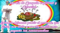 2 do día de CAMPAÑA ESPIRITUAL Y CELESTIAL, culto de familia