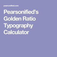 Pearsonified's Golden Ratio Typography Calculator