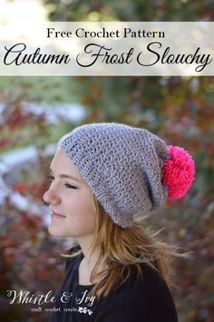 Free Crochet Pattern - Autumn Frost Slouchy Hat   Make this cozy and cute slouchy hat, and add a lovely pop of color with a soft pom-pom on top!