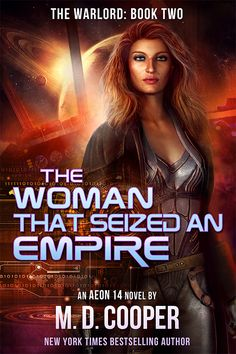 The Woman Who Seized an Empire (The Warlord Book Jace and the Blackadder have Katrina captive, but that does not mean she is contained. Book Cover Art, Book Covers, Blackadder, The Warlord, Sci Fi Horror, Science Fiction Books, Bestselling Author, My Books, Empire