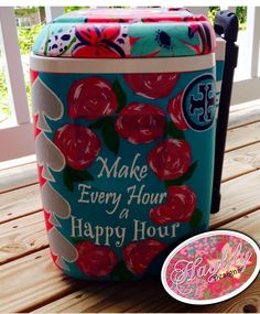 """Lilly inspired First Impressions custom #painted #cooler with quote """"Make Every Hour a Happy Hour"""" #HaylilyDesigns"""
