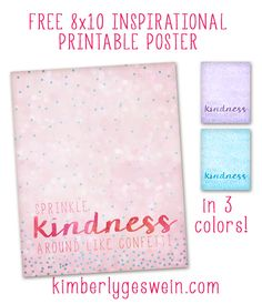 "Free Inspirational Printable ""Sprinkle Kindness Like Confetti"" KG Chelsea Market + KG Somebody That I Used to Know"