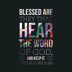 """"""" (Luke 11:28)"""