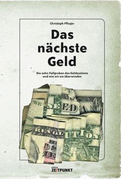 Das nächste Geld - Pfluger, Christoph