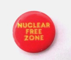 1982 Anti Nuclear Protest Button  NUCLEAR FREE ZONE - Nuclear Free America pin #Buttons