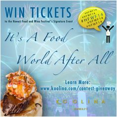 The Hawaii Food & Wine Festival is just a couple months away! Here's your chance to #win #FREE #tickets to one of the most prestigious#events in the Pacific! Enter our #contest here: www.koolina.com/contest-giveaway #HFWF14 #KoOlina #Oahu #Hawaii
