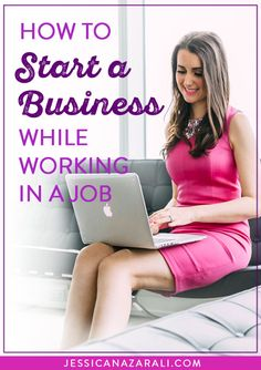 How To Start A Business While Working a Job