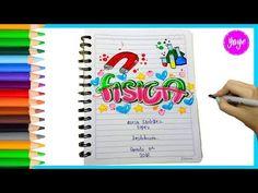 IDEAS PARA MARCAR CUADERNOS-Regreso a clase-Cómo dibujar portada de FÍSICA - YouTube School Notebooks, Decorate Notebook, My Notebook, School Projects, My Books, Bullet Journal, Lettering, Youtube, Ecuador