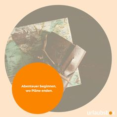 """Abenteuer beginnen, wo Pläne enden.""  #urlaubsbox #reisesprüche #reisespruch #reisen #abenteuer #travel #adventures Planer, Diagram, Chart, Adventure, Travel"