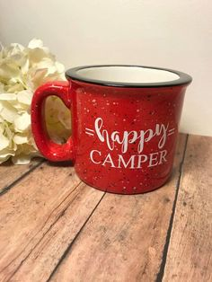 happy camper    campfire mug    15 ounce by Napcreations on Etsy https://www.etsy.com/listing/468670708/happy-camper-campfire-mug-15-ounce