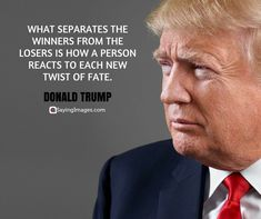 50 Donald Trump Quotes That Will Surely Inspire You #sayingimages #donaldtrump #donaldtrumpquotes #inspirationalquotes
