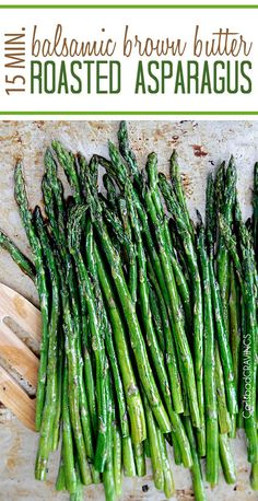 """15 minute restaurant worthy Balsamic Brown Butter Roasted Asparagus is quick and easy but tastes gourmet enough for any company or special occasion. You want this side """"ace"""" in your back pocket. Side Dish Recipes, Vegetable Recipes, Sem Gluten Sem Lactose, Caprese Chicken, Taco Chicken, Chicken Salad, Carlsbad Cravings, Roasted Carrots, Roasted Walnuts"""