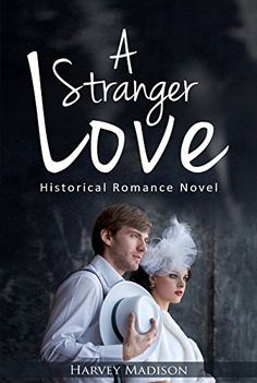 A Stranger Love: Historical Romance Novel (A Stranger Lov... https://www.amazon.com/dp/B079W6RQDV/ref=cm_sw_r_pi_dp_U_x_D.rIAb9R075EY