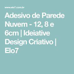 Adesivo de Parede Nuvem - 12, 8 e 6cm   Ideiative Design Criativo   Elo7