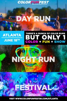 Atlanta's Daytime + Nighttime Color Run & Festival is Coming on 6/18/16! Colorfunfest.com/Atlanta